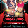 Fanger Bang @ Executive Suite October 19th 2013