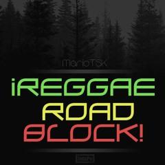 Mario Tsk - Reggae Road Block