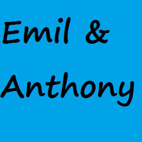Emil&Anthony-I Don't Care