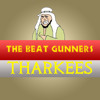 The Beat Gunners - Tharkees