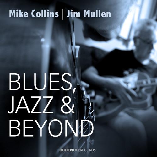 """She Makes Me Wait"" - Mike Collins | Jim Mullen"