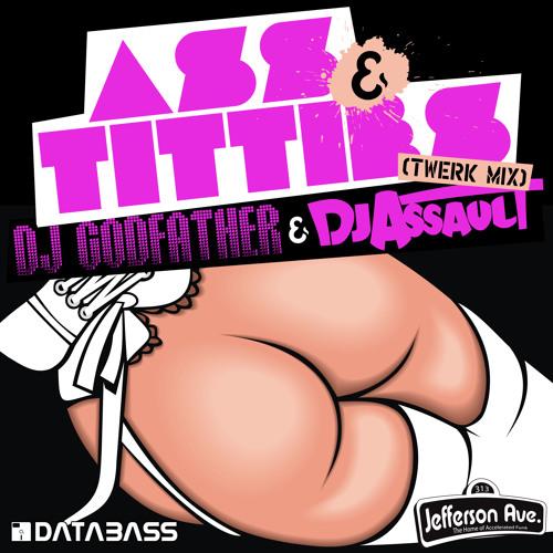 Ass And Titties Dj 15