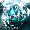Dave E - Loading (Original Mix) [WORKA TUNE]