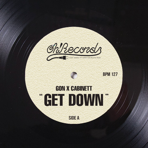 Gon X Cabinett - Get Down (Original Mix)