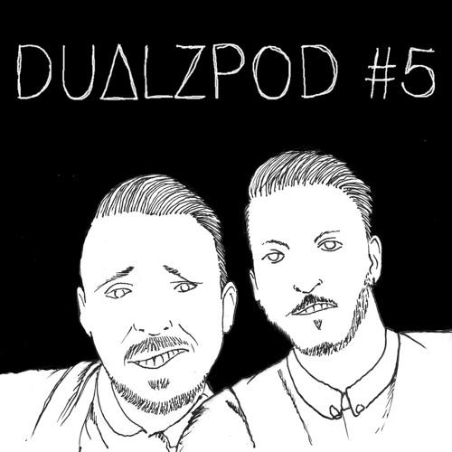 Dualzpod #5