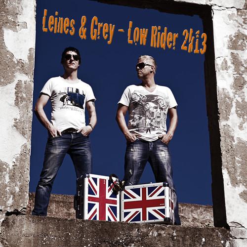 Leines & Grey - Low Rider 2k13 (Original Edit)