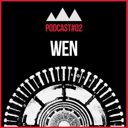N3XT Podcast #02 /// WEN