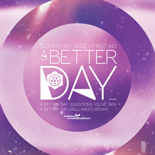 FIRST AID x Godfather Sage - A BETTER DAY