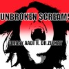 Unbroken Screams