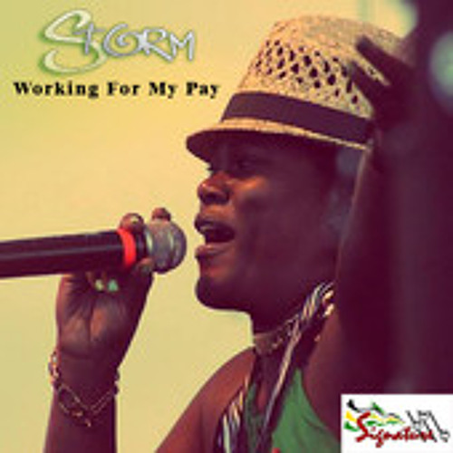 Storm - Working For My Pay