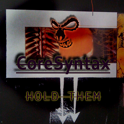 CoreSyntax-Hold Them