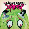 X Ray Pop - Night Of The Living Dead