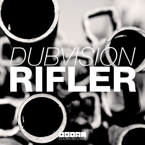 Dubvision - Rifler (OUT NOW)
