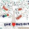 Thank You Friend by The Muzibition