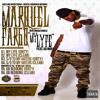 Marquel Fargo - My Lyfe Ft. Blacc Da Move [Hit Single]