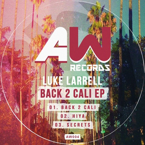 Luke Larrell - HiYA [Original Mix]