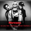 Nirvana - Come As You Are( Jack Novack & Evan Garfano feat. Ariel Morer Bootleg) mp3