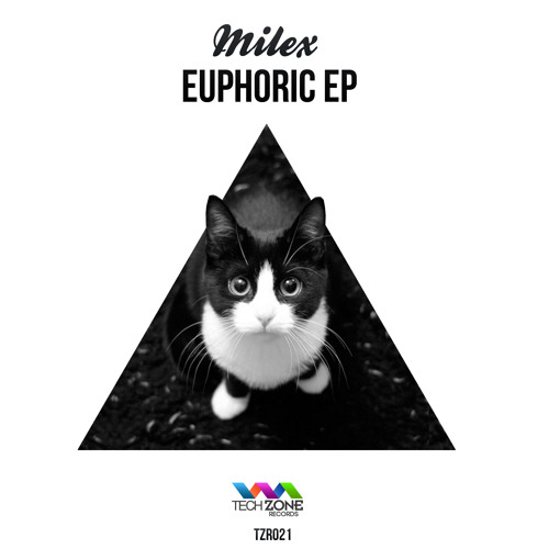 Milex - Euphoric EP [TZR021]