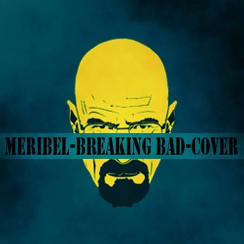 Meribel - Breaking Bad (original mix)