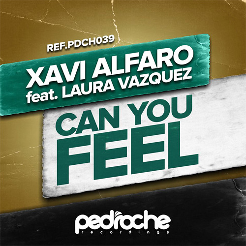 Xavi Alfaro ft Laura Vazquez - Can you feel (Preview)
