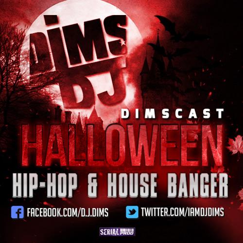 DJ DIMS - DIMSCAST HIP-HOP & HOUSE BANGER (Spécial Halloween) [LIVE 2013]