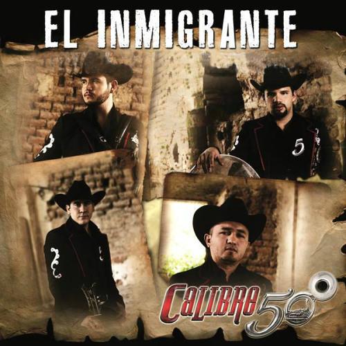 Calibre 50 - El Inmigrante