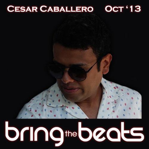 Cesar Caballero - bringthebeats - October 2013