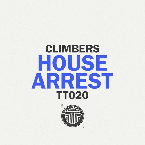 Climbers - House Arrest (Kolombo Remix)