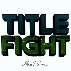 Title Fight - Head In The Ceiling Fan (cover)