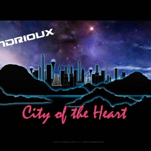 The City Of The Heart (original work)