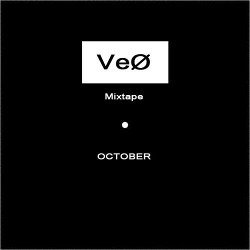 VeØ - Mixtape - Oct.13