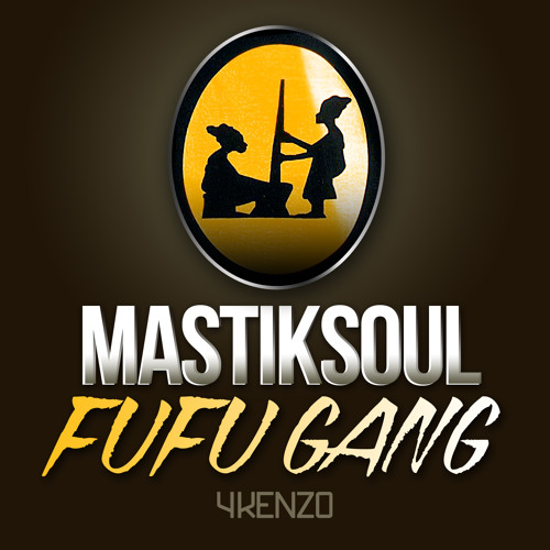 Mastiksoul - Fufu Drums *Available now on Beatport*