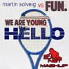 Martin Solveig vs Fun. - We Are Hello (Dj Net Mashup).mp3