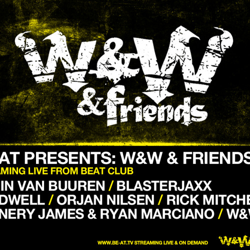 Blasterjaxx @W&W & Friends