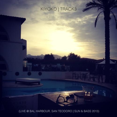 Kiyoko - Track 3 (Live @ Bal Harbour | Sun & Bass 2013)