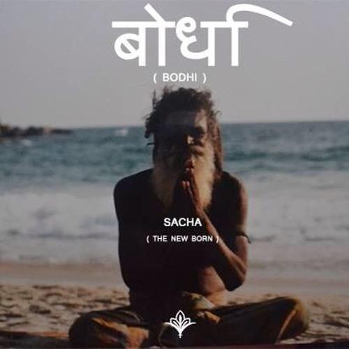 Sacha - BODHI