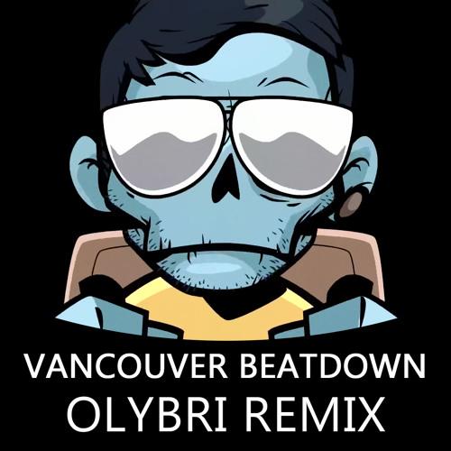Zomboy - Vancouver Beatdown (Olybri Remix)