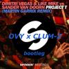 Project T - Martin Garrix Remix (OVY x CLUM-Z bootleg)