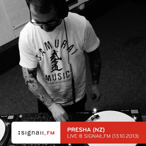 Dj Presha - Live @ SIGNAll FM (13.10.2013)