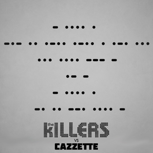 The Killers vs. CAZZETTE - Shot At Night (Extended Mix)