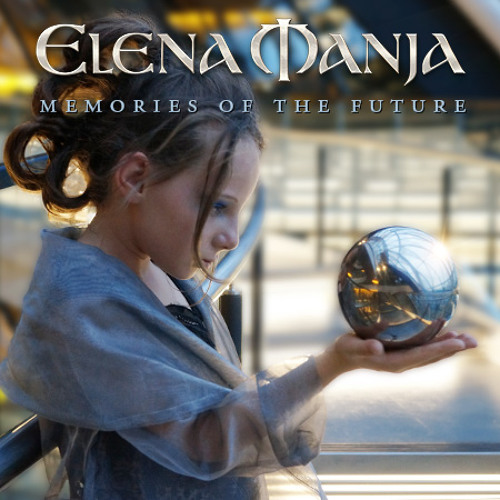 Elena Manja » Memories of the future