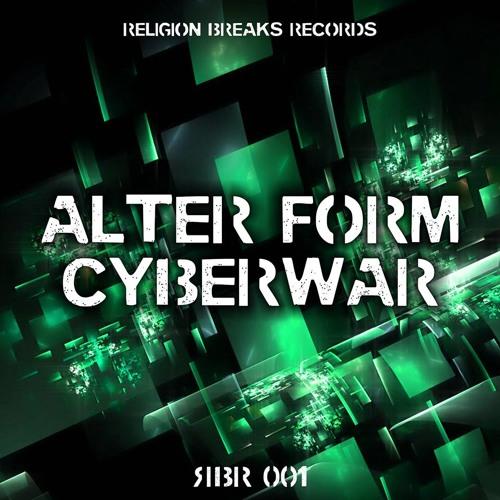 Alter Form - Cyberwar [Religion Breaks Records]