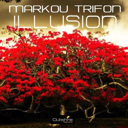 Markou Trifon - Illusion (Angelo-K Remix) - [Clubshine Records]