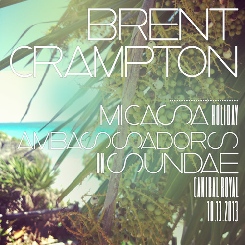 Brent Crampton Live x Mi Casa Holiday x FREE DOWNLOAD