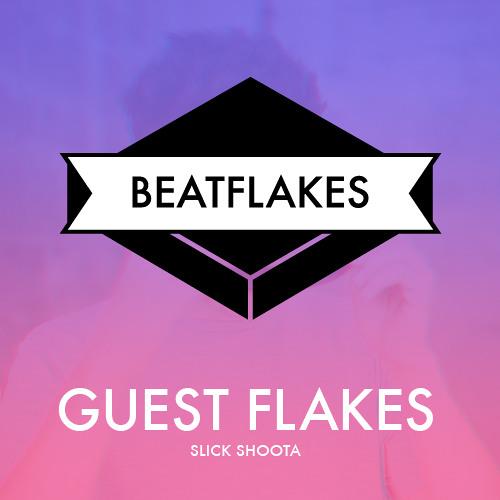 Guest Flakes - Slick Shoota