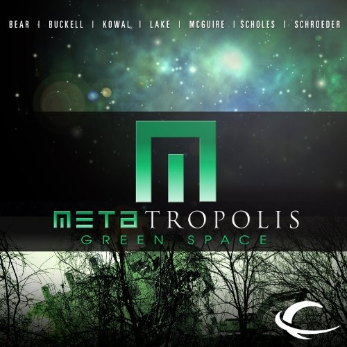 METAtropolis: Green Space - (Forest of Memory) by Mary Robinette Kowal, Narrated by Allyson Johnson