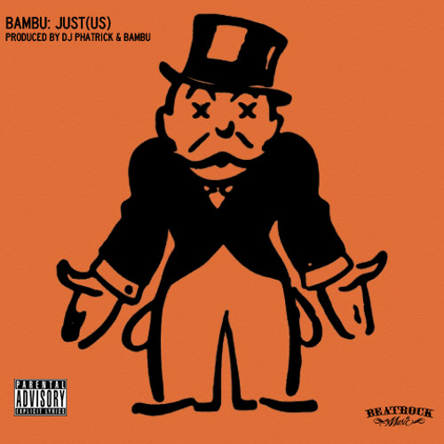 "Bambu - ""Just(Us)"" (Produced by Bambu & DJ Phatrick)"