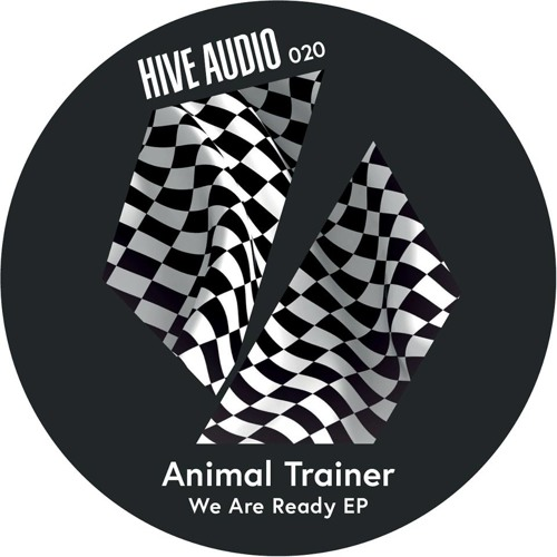 Hive Audio 020 - Animal Trainer - The Right Time