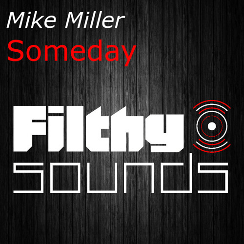 Mike Miller - Someday (Download Now)