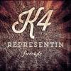 REPRESENTIN - (K4 Freestyle)